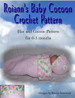 Roiann's Baby Cocoon Crochet Pattern