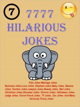 Jokes : 7777 Hilarious Jokes - Jokes for all Occasions