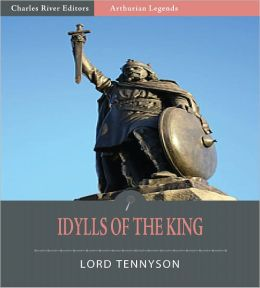 Idylls of the King (Illustrated)