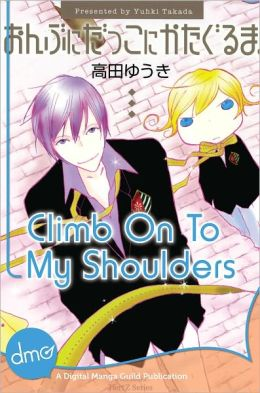 Climb On To My Shoulders (Yaoi Manga) - Nook Color Edition