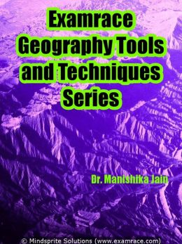 Examrace Geography Tools & Technique Series