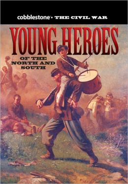 Young Heroes of the North and South