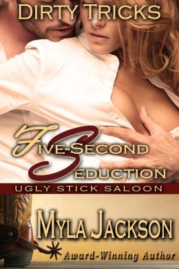 Five-Second Seduction (Dirty Tricks #5)