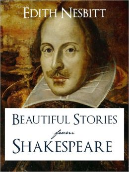 Shakespeare Made Simple: Beautiful Stories from Shakespeare (SPECIAL NOOK SHAKESPEARE MADE SIMPLE EDITION) Shakespeare's Plays in Simple English that All Can Understand incl. Romeo and Juliet Hamlet King Lear Othello Merchant of Venice Coriolanus NOOKBook