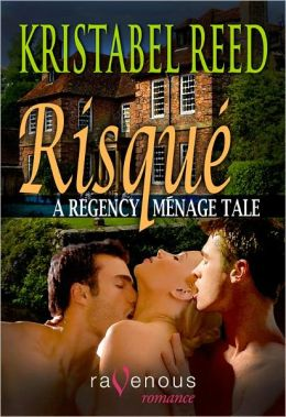 Risque: A Regency Menage Tale