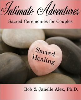 Intimate Adventures - Sacred Healing