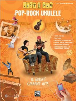 Just for Fun: Pop-Rock Ukulele