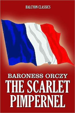 The Scarlet Pimpernel Collection