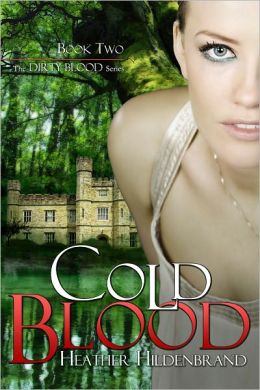 Cold Blood, book 2 Dirty Blood series
