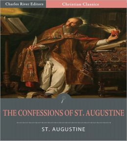 The Confessions of St. Augustine (Illustrated)