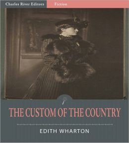 The Custom of the Country (Illustrated)