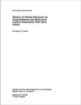 Review of Recent Research on Organizational and Behavioral Factors Associated With Mine Safety