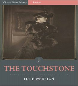 The Touchstone (Illustrated)