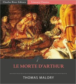 Le Morte d'Arthur: All Volumes (Illustrated)