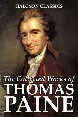 The Collected Works of Thomas Paine