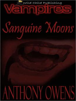 Sanguine Moons