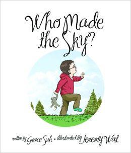 Who Made The Sky?