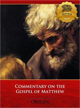 Commentary on the Gospel of Matthew - Enhanced