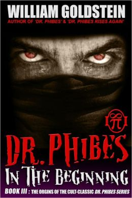 Dr. Phibes: In The Beginning