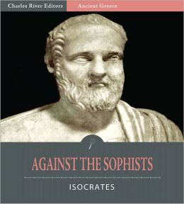 Against the Sophists (Illustrated)