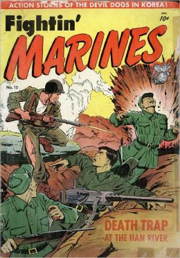 Fighting Marines Number 1 War Comic Book