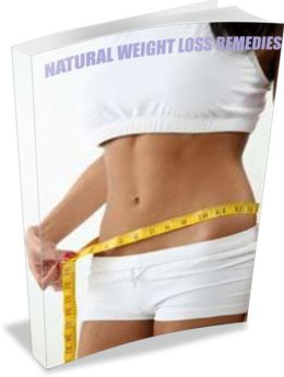 NATURAL WEIGHTLOSS REMEDIES