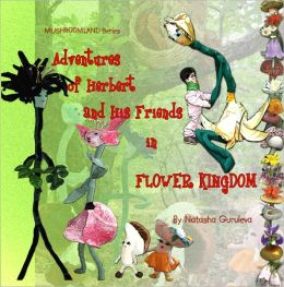Adventures of Herbert and his Friends in Flower Kingdom