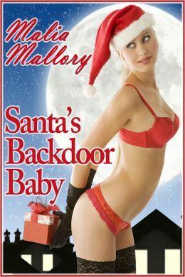 Santa's Backdoor Baby (Christmas Holiday Sex #1)