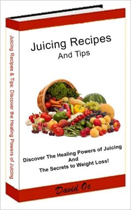 Juicing Recipes and Tips