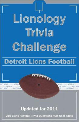 Lionology Trivia Challenge: Detroit Lions Football