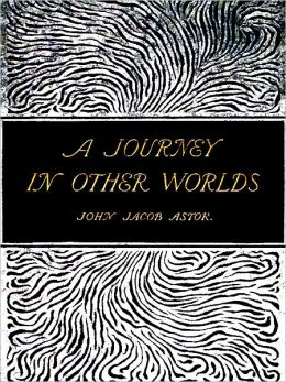 A Journey in Other Worlds