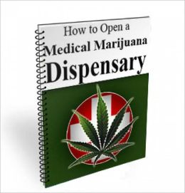 How To Open A Medical Marijuana Dispensary