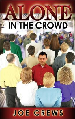 Alone In the Crowd