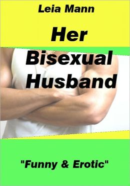 Her Bisexual Husband