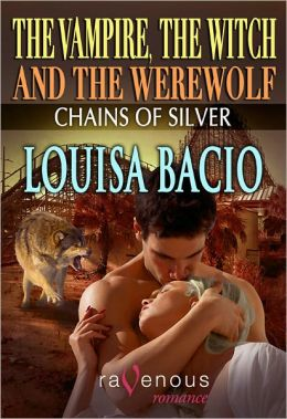 The Vampire, the Witch, and the Werewolf: Chains of Silver