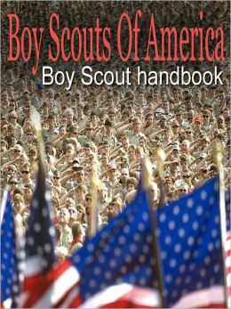 Boy Scouts Handbook: Classic Edition