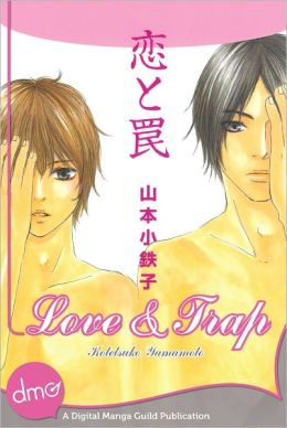 Love and Trap (Yaoi Manga) - Nook Color Edition