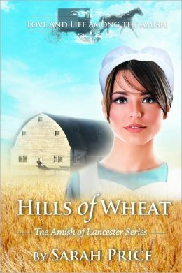 Hills of Wheat: The Amish of Lancaster