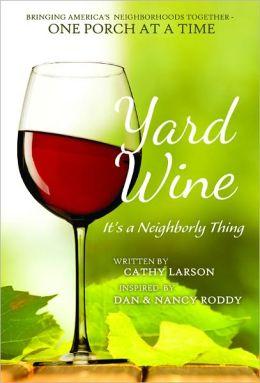 Yard Wine
