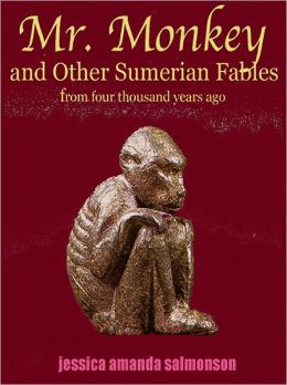 Mr. Monkey and Other Sumerian Fables