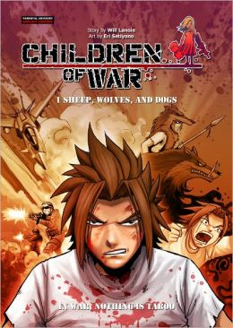 Children of War #001 Sheep, Wolves, and Dogs