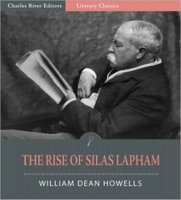 The Rise of Silas Lapham (Illustrated)