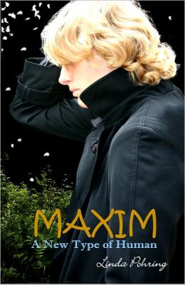 MAXIM: A New Type of Human (Oddily Series #2)