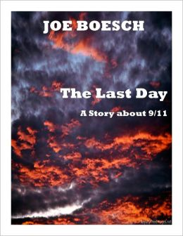 The Last Day: A Story About 9/11