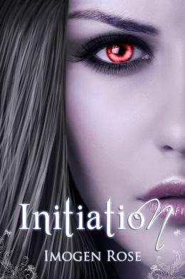 INITIATION (Bonfire Chronicles)