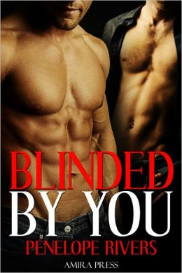 Blinded by You [Gay m/m Erotic Romance]