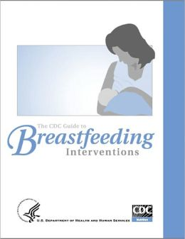 The CDC Guide to Breastfeeding Interventions