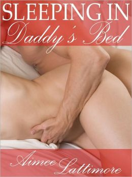 Sleeping in Daddy's Bed
