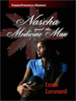 Nascha and The Medicine Man