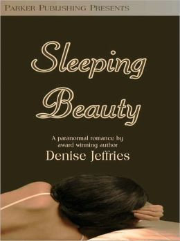 Sleeping Beauty: A Paranormal Romance
